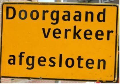 Verkeersbord Doorgaand verkeer gestremd